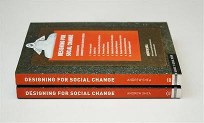 Designing For Social Change: Strategies for Community-Based Graphic Design